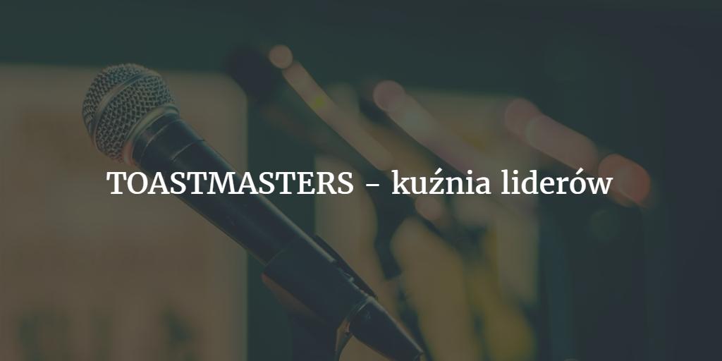ToastMasters – kuźnia liderów